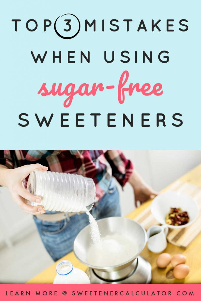 Tired of having your low-carb, keto recipes flop? Check out these common mistakes you may be making when using sugar-free sweeteners and the easy steps to avoid them!